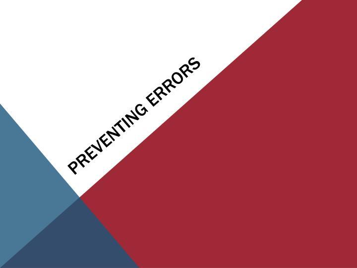 Preventing errors