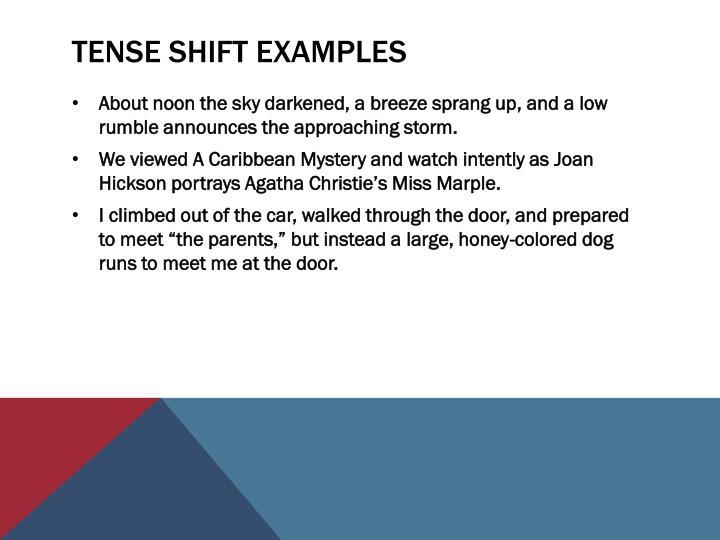 Tense Shift Examples
