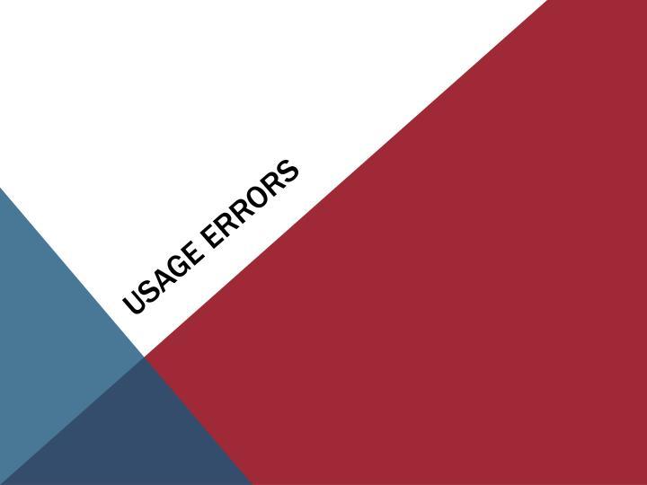Usage Errors
