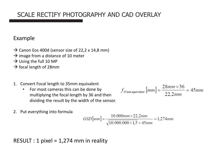 SCALE RECTIFY PHOTOGRAPHY AND CAD OVERLAY