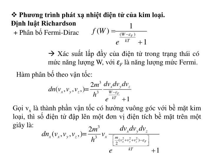 Phương trình phát xạ nhiệt điện tử của kim loại. Định luật Richardson