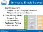 services to enable science