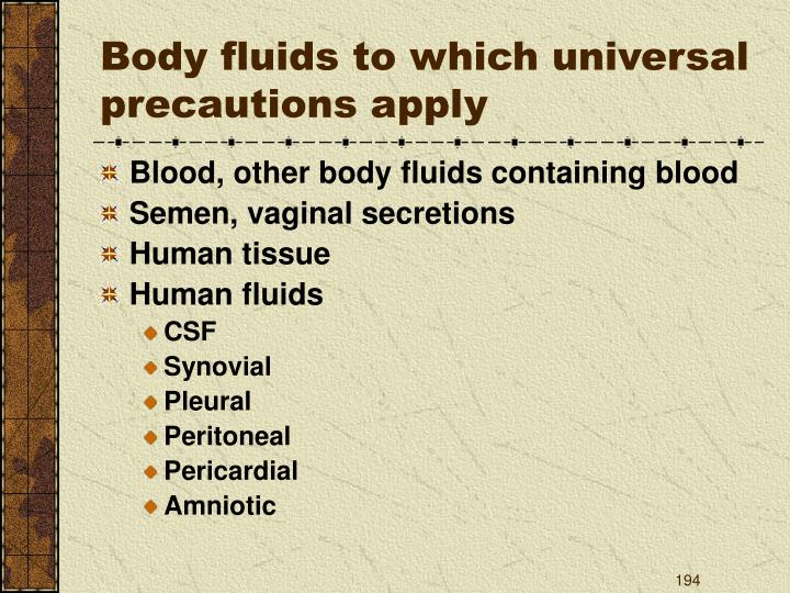 Body fluids to which universal precautions apply