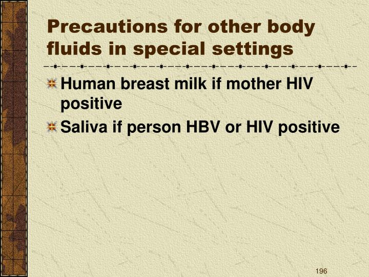 Precautions for other body fluids in special settings