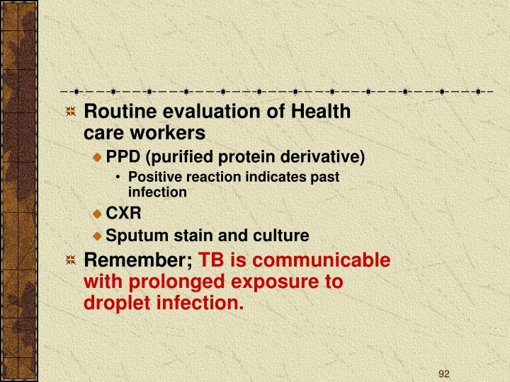Routine evaluation of Health care workers