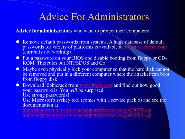 Advice For Administrators