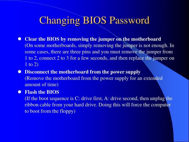 Changing BIOS Password