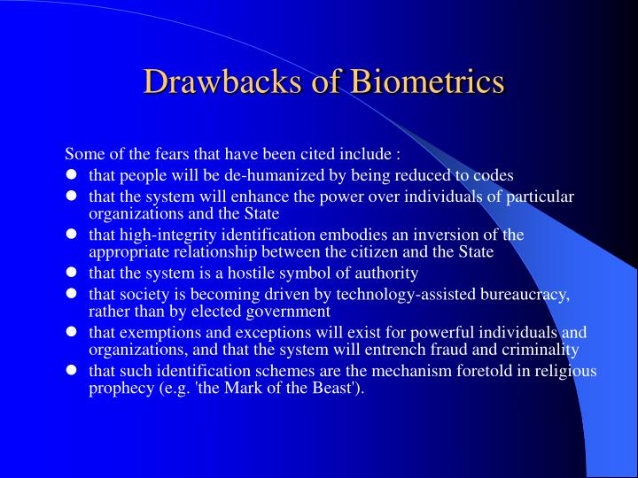 Drawbacks of Biometrics