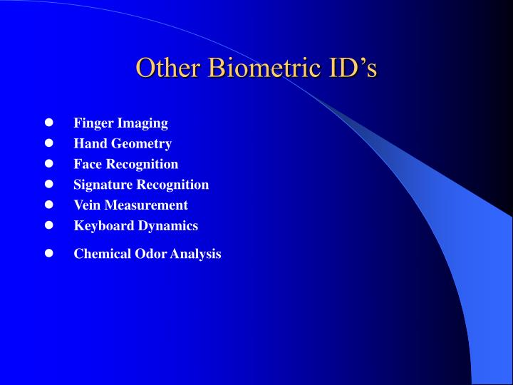 Other Biometric ID's