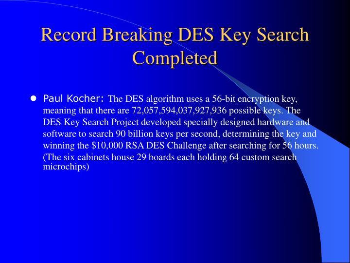 Record Breaking DES Key Search Completed