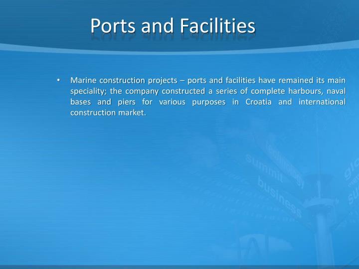 Ports and Facilities