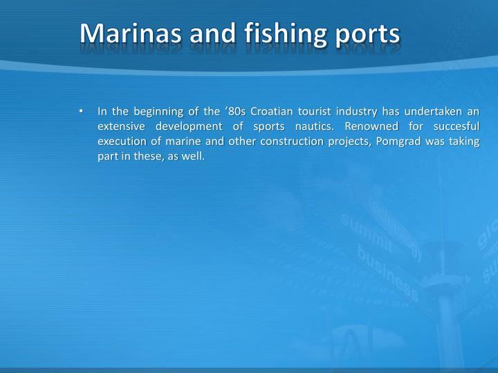 Marinas and fishing ports