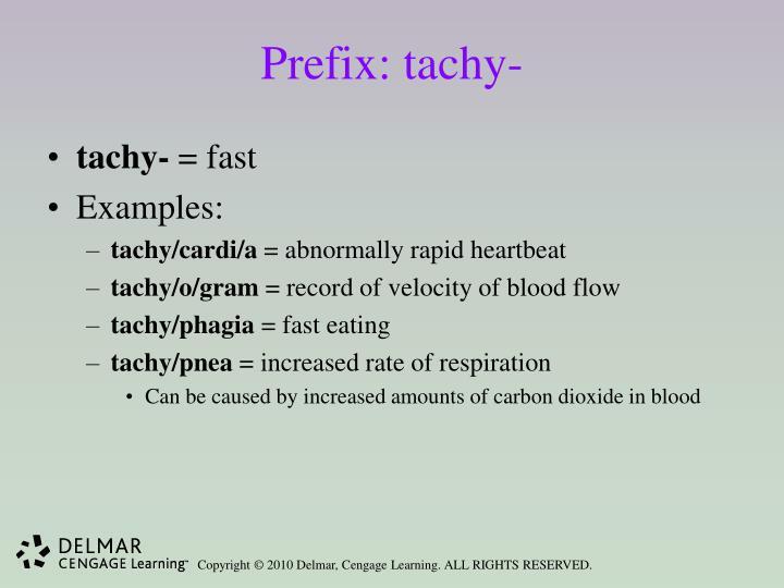 Prefix: tachy-