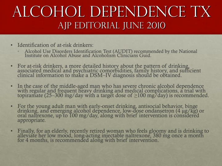 Alcohol dependence tx
