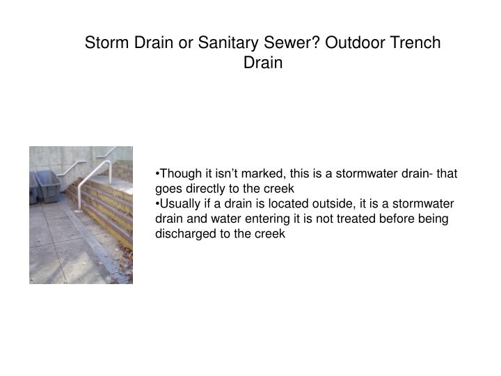 Storm Drain or Sanitary Sewer? Outdoor Trench Drain