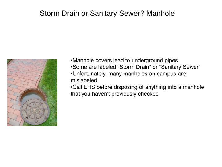 Storm Drain or Sanitary Sewer? Manhole