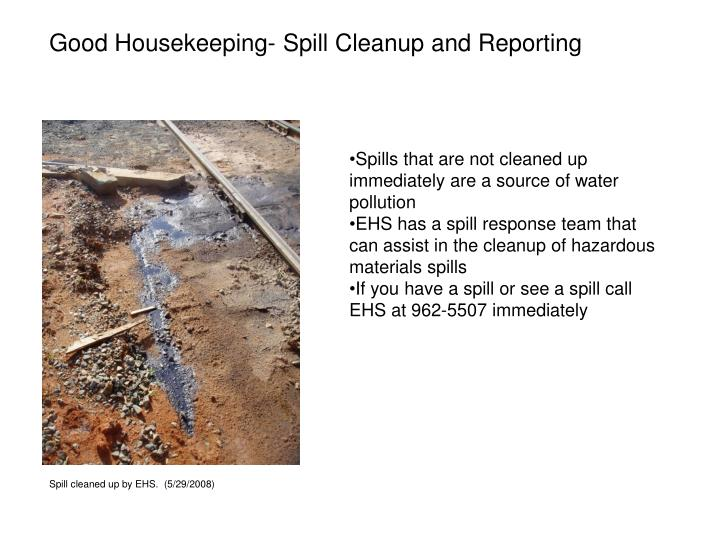 Good Housekeeping- Spill Cleanup and Reporting