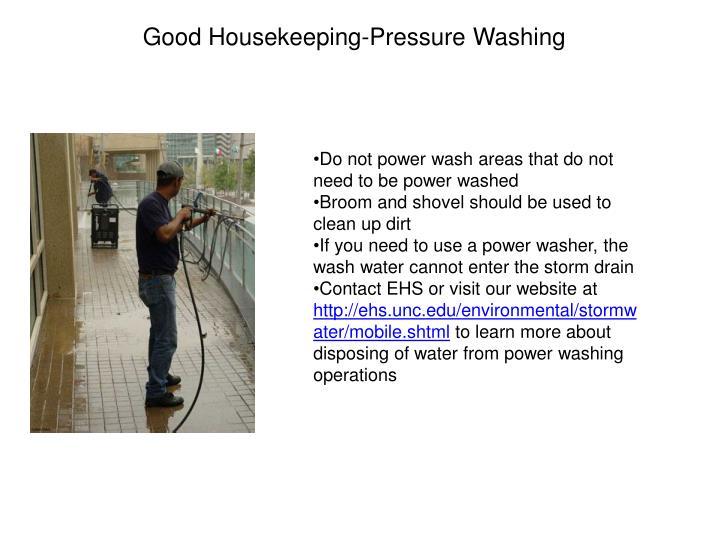 Good Housekeeping-Pressure Washing