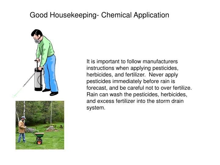 Good Housekeeping- Chemical Application