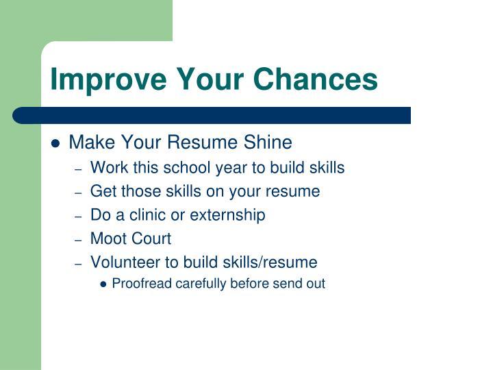 Improve Your Chances