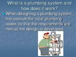 what is a plumbing system and how does it work2