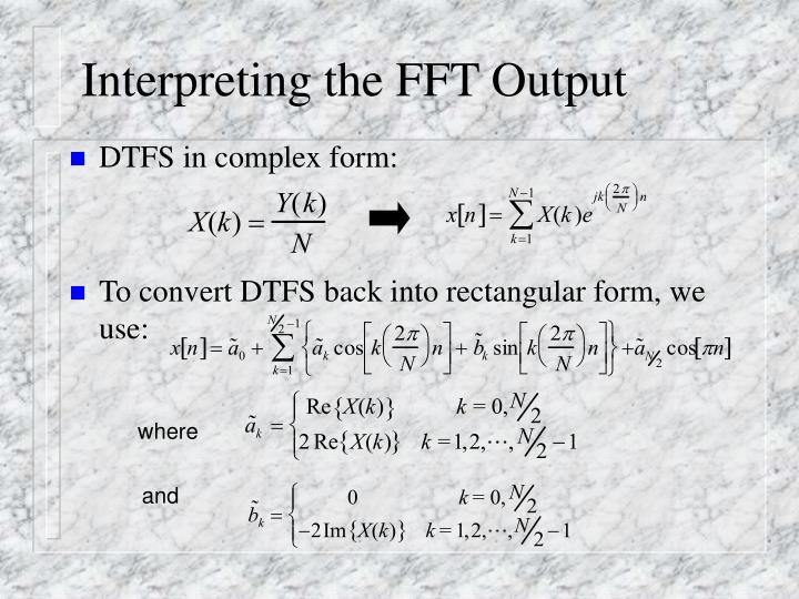 Interpreting the FFT Output