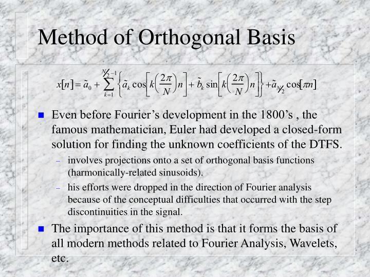 Method of Orthogonal Basis