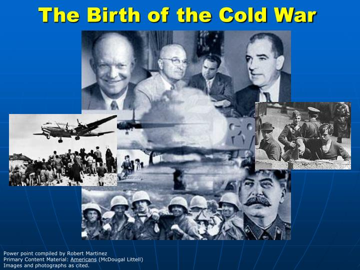 The birth of the cold war