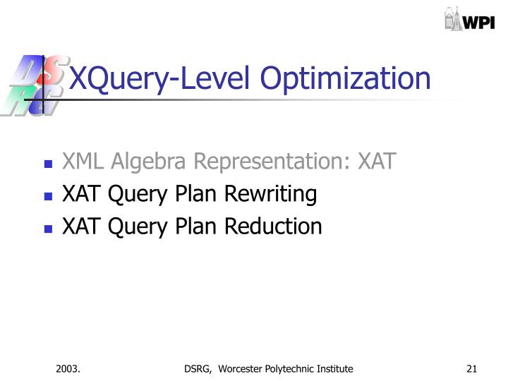 XQuery-Level Optimization