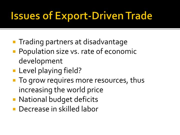 Issues of Export-Driven Trade