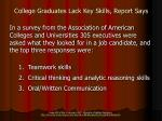 college graduates lack key skills report says