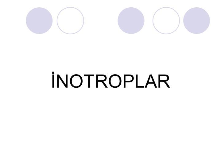 İNOTROPLAR