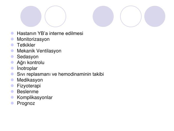Hastanın YB'a interne edilmesi