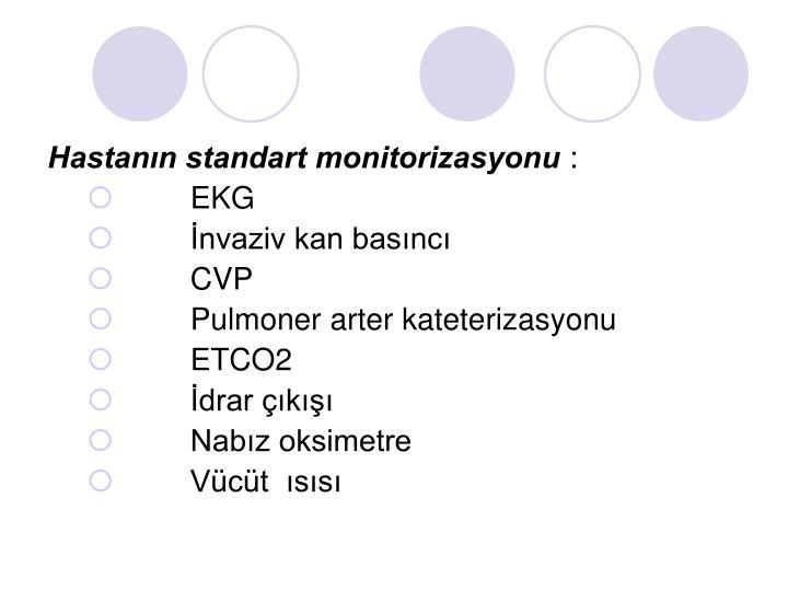 Hastanın standart monitorizasyonu
