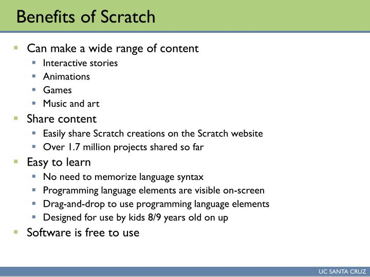 Benefits of scratch