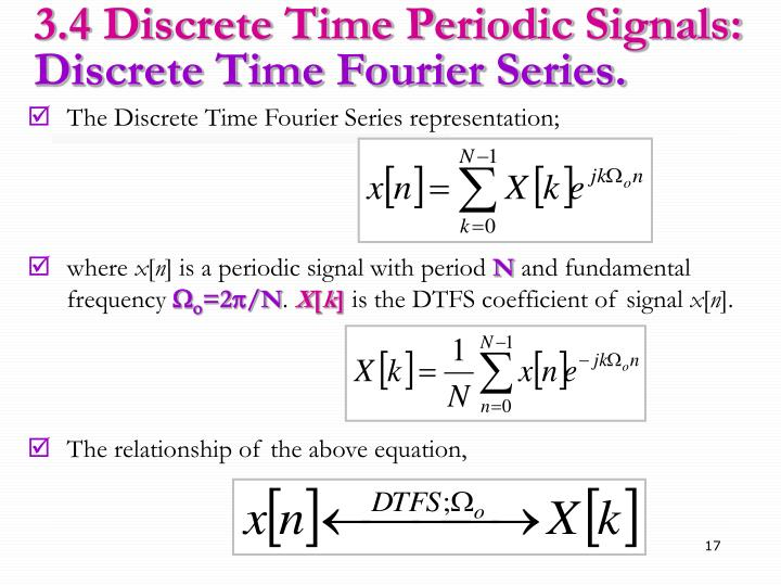 3.4 Discrete Time Periodic Signals: