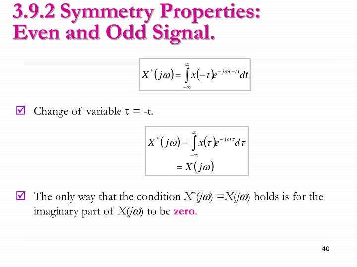 3.9.2 Symmetry Properties: