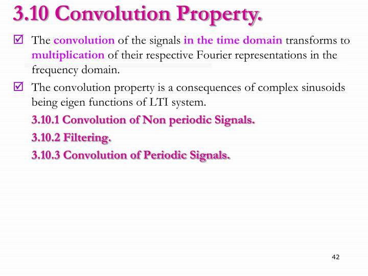 3.10 Convolution Property.