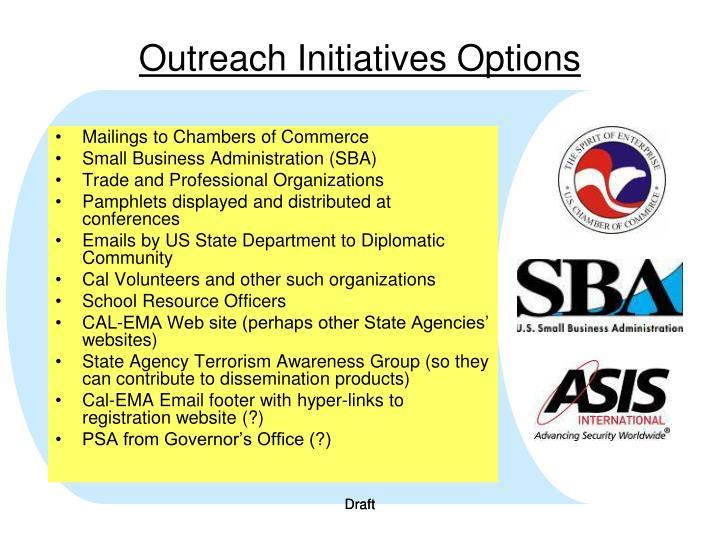 Outreach Initiatives Options