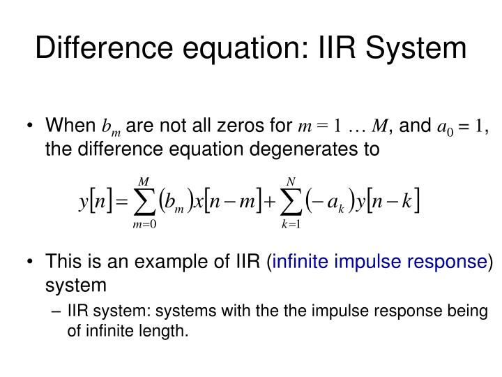Difference equation: IIR System