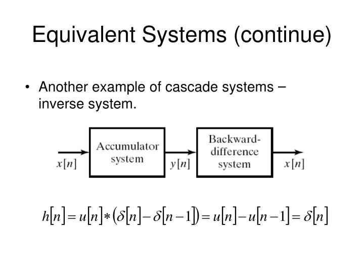 Equivalent Systems (continue)