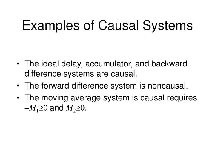 Examples of Causal Systems