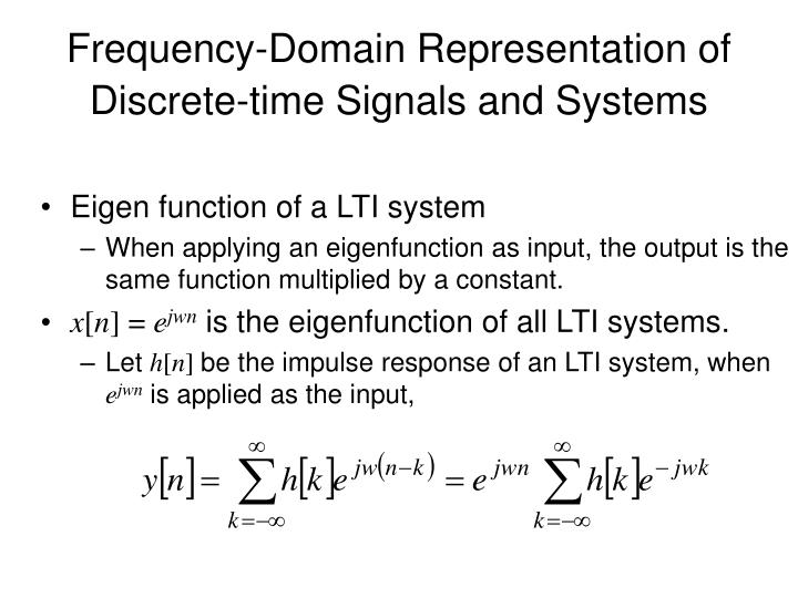 Frequency-Domain Representation of Discrete-time Signals and Systems
