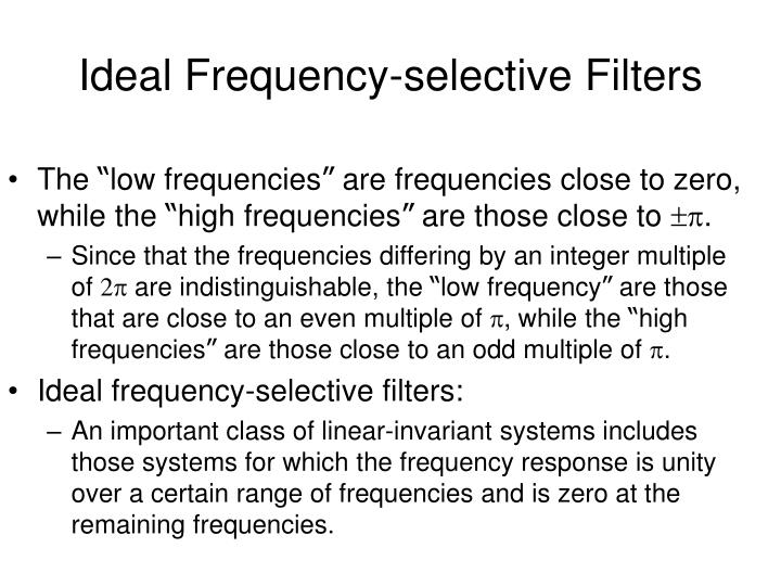 Ideal Frequency-selective Filters