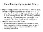 ideal frequency selective filters