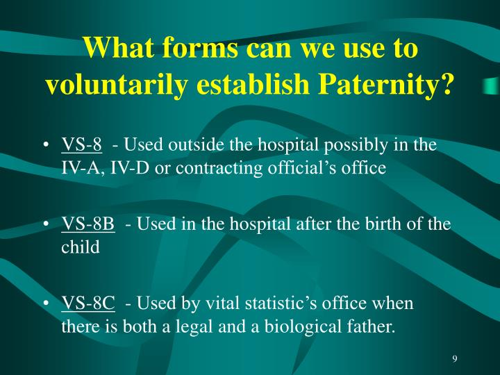 What forms can we use to voluntarily establish Paternity?
