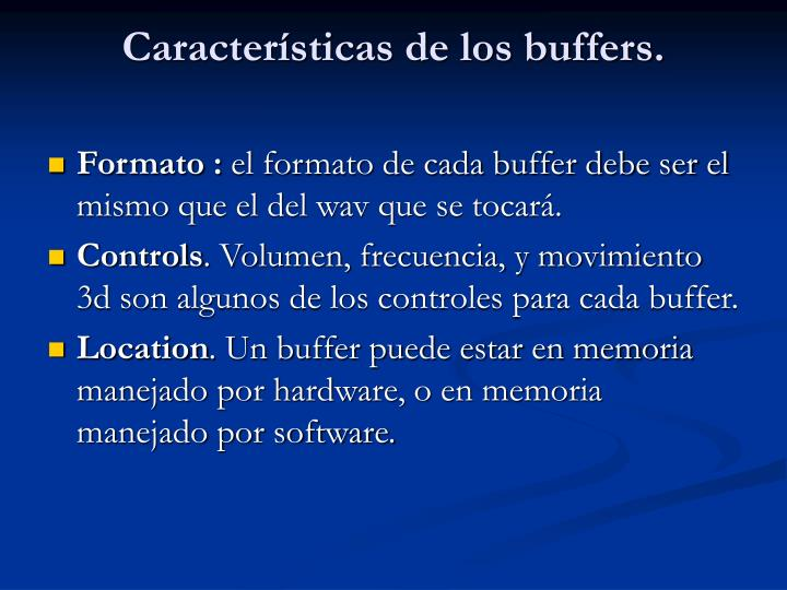 Características de los buffers.