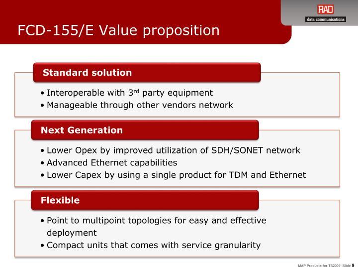 FCD-155/E Value proposition