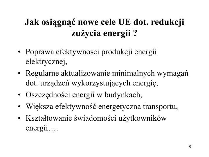 Jak osiągnąć nowe cele UE dot. redukcji zużycia energii ?