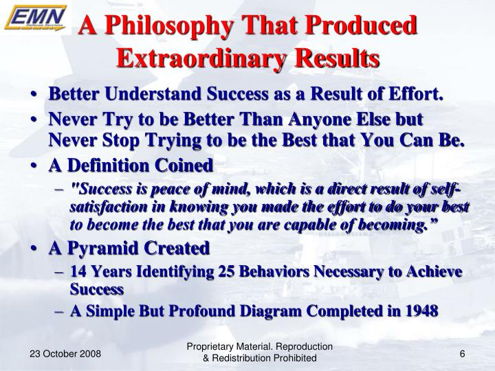 A Philosophy That Produced Extraordinary Results